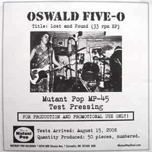 Oswald Five-O - Lost And Found Full Album