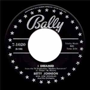 Betty Johnson With Lew Douglas And His Orchestra - I Dreamed Full Album
