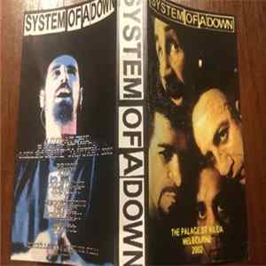 System Of A Down - Live At The Palace St.Kilda Melbourne Australia Jan 2002 Full Album