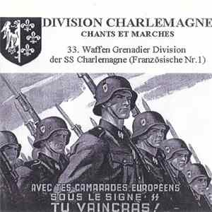 Various - Division Charlemagne: Chants Et Marches Full Album