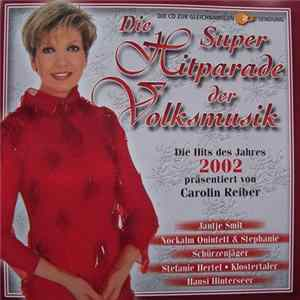 Various - Die Super-Hitparade Der Volksmusik 2002 Full Album
