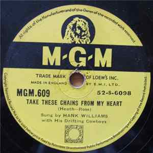 Hank Williams With His Drifting Cowboys - Take These Chains From My Heart / Kaw-Liga Full Album