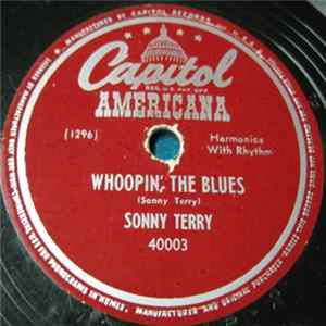 Sonny Terry - Whoopin' The Blues / All Alone Blues Full Album