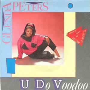 Glenda Peters - U Do Voodoo Full Album