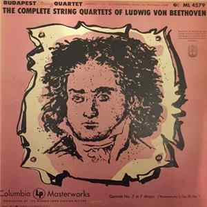 Beethoven - Budapest String Quartet - The Complete String Quartets Of Ludwig Van Beethoven, Volume III: Late Quartets Full Album