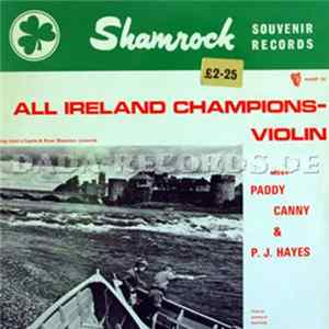 Paddy Canny & P. J. Hayes - All Ireland Champions - Violin Full Album
