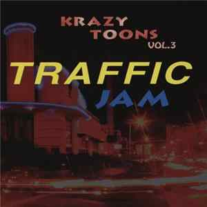 Various - Krazy Toons Traffic Jam Volume 3 Full Album