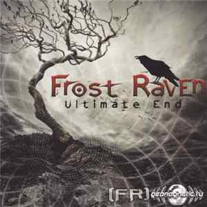 Frost Raven - Ultimate End Full Album