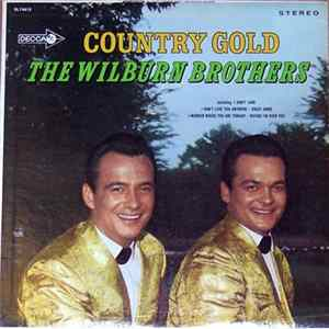 The Wilburn Brothers - Country Gold Full Album