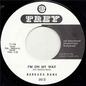 Barbara Dane - I'm On My Way / Go 'Way From My Window Full Album