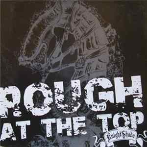 Knightshade - Rough At The Top Full Album