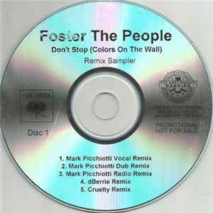 Foster The People - Don't Stop (Color On The Walls) Remix Sampler Disc 1 Full Album
