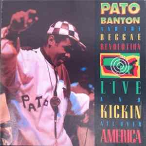 Pato Banton - Live & Kicking All Over America Full Album